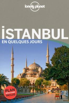 Lonely Planet Istanbul en quelques jours
